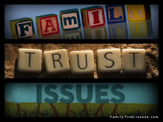 Family trust issues